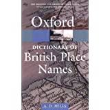 A Dictionary of British Place-Names (Oxford Paperback Reference)by A. D. Mills