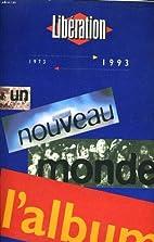 Libération 1973-1993 / L'album by Collectif