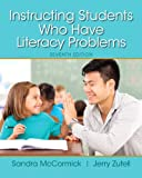 img - for Instructing Students Who Have Literacy Problems, Enhanced Pearson eText with Loose-Leaf Version -- Access Card Package (7th Edition) book / textbook / text book