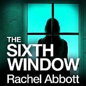 The Sixth Window: DCI Tom Douglas | Rachel Abbott