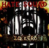 I.Q. Zero by Hate Squad