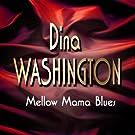 Mellow Mama Blues