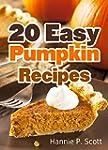 20 Easy Pumpkin Recipes: Quick and Ea...