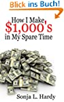 How I Make $1,000's in my $pare Time...