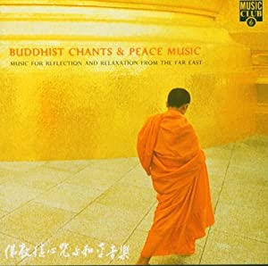 Buddhist Chants & Peace Music