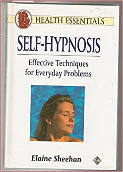 Self-Hypnosis: Effecti...