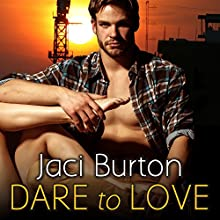 Dare to Love Audiobook by Jaci Burton Narrated by Lidia Dornet