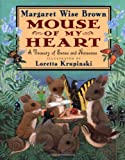Mouse of My Heart: Picture Book