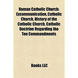 Amazon.com: Roman Catholic Church: Excommunication, Catholic ...