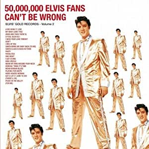 50.000.000 ELVIS FANS CAN'T BE WRONG (Vinyl)