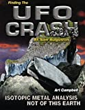 Finding the UFO Crash at San Augustin: Isotopic Metal Analysis Not of This World