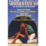 Sommerträume von Zärtlichkeit und Romantik Band 5 ~ Was wie ein schönes Spiel begann... - Kreuzfahrt ins Glück...