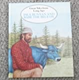 Paul Bunyan and Babe the Blue Ox (Great Tales From Long Ago)
