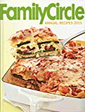 img - for Family Circle Annual Recipes 2015 book / textbook / text book