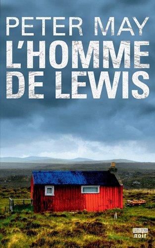 [La] Trilogie écossaise. 02, l'homme de Lewis : roman