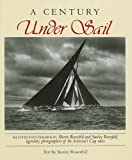 img - for A Century Under Sail (Maritime) book / textbook / text book