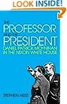 The Professor and the President: Dani...