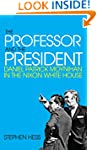The Professor and the President: Dani...