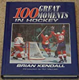 img - for 100 Great Moments in Hockey book / textbook / text book