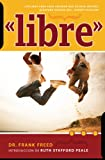img - for Libre (Spanish Edition) book / textbook / text book