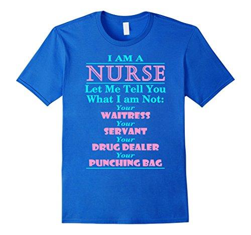 Men's I'm A Nurse Not Your Servant & Drug Dealer Funny Nurses Tee Large Royal Blue