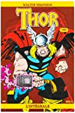 echange, troc Walter Simonson, Sal Buscema - Thor l'Intégrale, Tome 2 : L'intégrale 1985