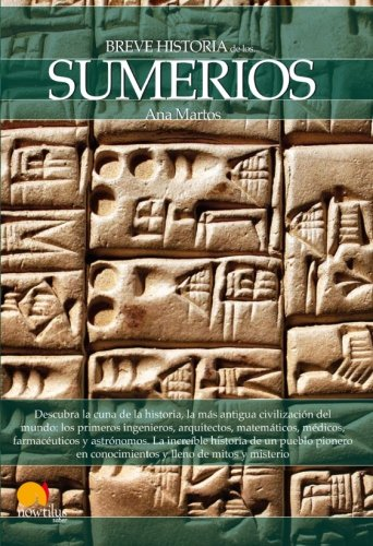 Breve historia de los sumerios (Breve Historia Series) (Spanish Edition)