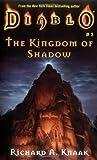 Kingdom of Shadow (Diablo #3) (0743426924) by Knaak, Richar A