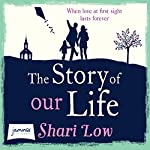 The Story of Our Life | Shari Low