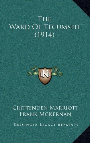 The Ward of Tecumseh (1914)