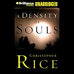 A Density of Souls | [Christopher Rice]