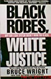 Black Robes, White Justice