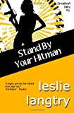 Stand By Your Hitman: Greatest Hits Mysteries book #3 (Volume 3)