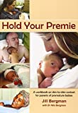 Hold Your Premie