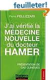 J'ai v�rifi� la M�decine Nouvelle du docteur Hamer - Pr�sentation de cas cliniques