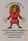 img - for Der Struwwelpeter auf jiddisch. Pinye Shtroykop book / textbook / text book