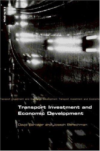 David Banister - Transport Investment and Economic Development