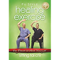 Healing Exercise: Sitting Tai Chi
