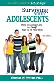 Surviving Your Adolescents: How to Manage and Let Go of Your 13–18 Year Olds