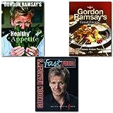 Gordon Ramsay Gordon Ramsay's Cookbooks Collection 3 Books Set, (Gordon Ramsay's Healthy Appetite, Gordon Ramsay's Fast Food: Recipes from