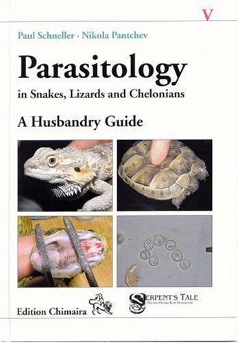 Parasitology in Snakes, Lizards and Chelonians: A Husbandry Guide