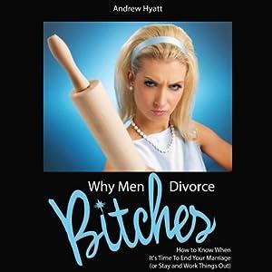 Why Men Divorce Bitches Audiobook