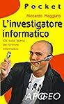 L'investigatore informatico: CSI sull...