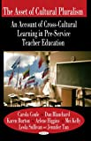 img - for The Asset of Cultural Pluralism: An Account of Cross-Cultural Learning in Pre-Service Teacher Education book / textbook / text book