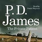 The Private Patient   P. D. James