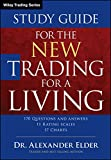 The New Trading for a Living Study Guide, Study Guide (Wiley Trading)