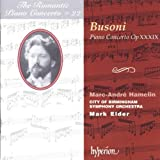 The Romantic Piano Concerto, Vol. 22 Busoni Marc-Andre Hamelin