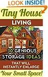 Tiny House Living: 30 Genious Storage...