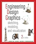Engineering Design Graphics: Sketchin...