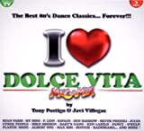 I love dolce vita best 80 dance classics Various